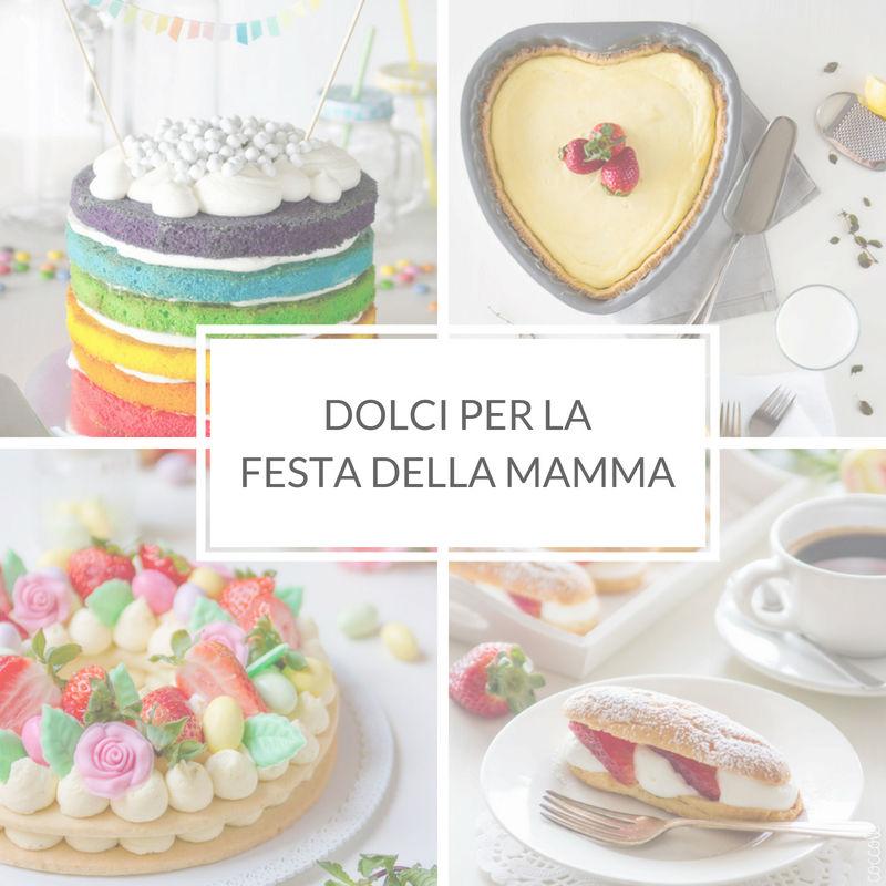 https://www.brododicoccole.com/raccolte/dolci-per-la-festa-della-mamma/